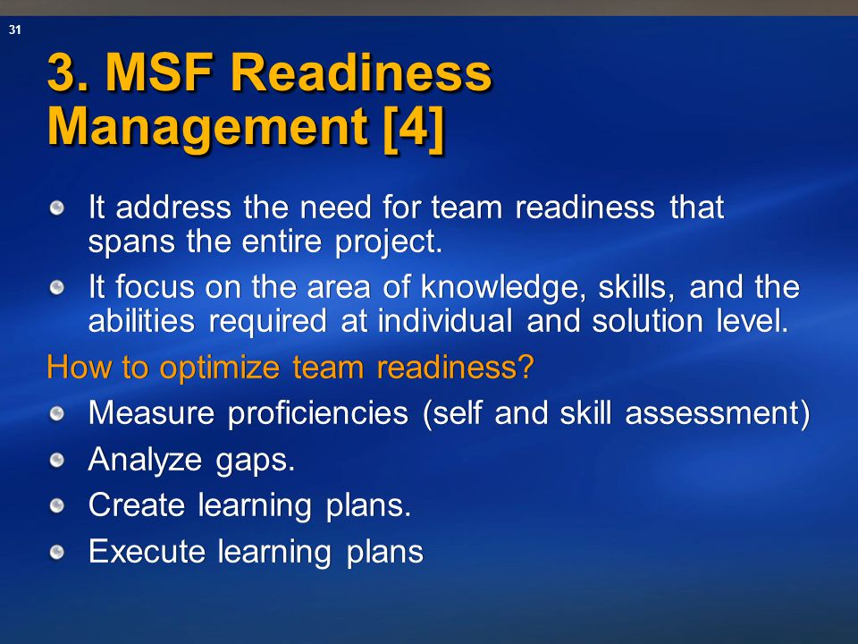 3. MSF Readiness Management [4]